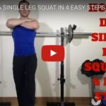 How to do a single leg squat in 4 easy steps