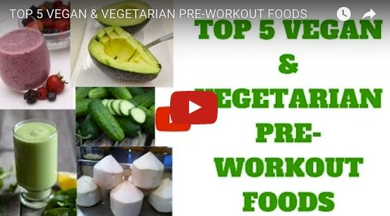 Vegetarian pre-workout foods